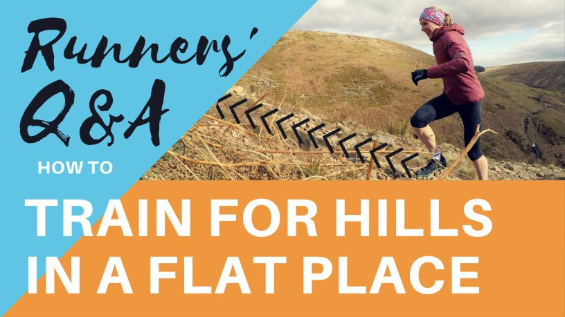 How to train for hills in a flat place (plus more running Q&As!)