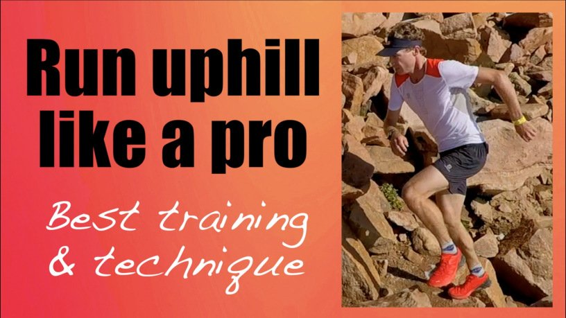 ULTIMATE UPHILL RUNNING masterclass (training & technique)