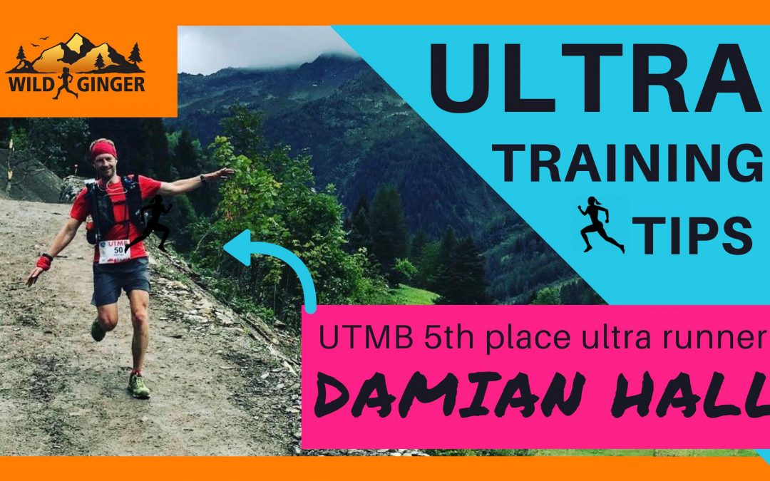 Ultra running masterclass with UTMB pro Damian Hall (training, nutrition, injury, technique)