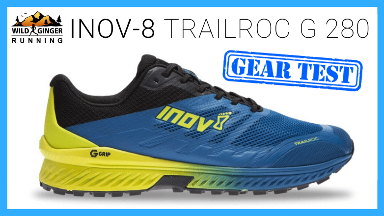 Inov-8 Trailroc G 280 (graphene grip) trail shoe review