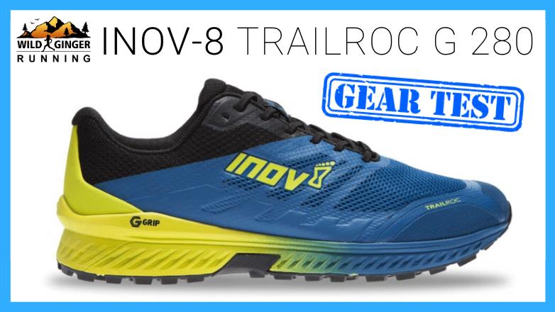 Inov-8 Trailroc G 280 (graphene grip) trail shoe review