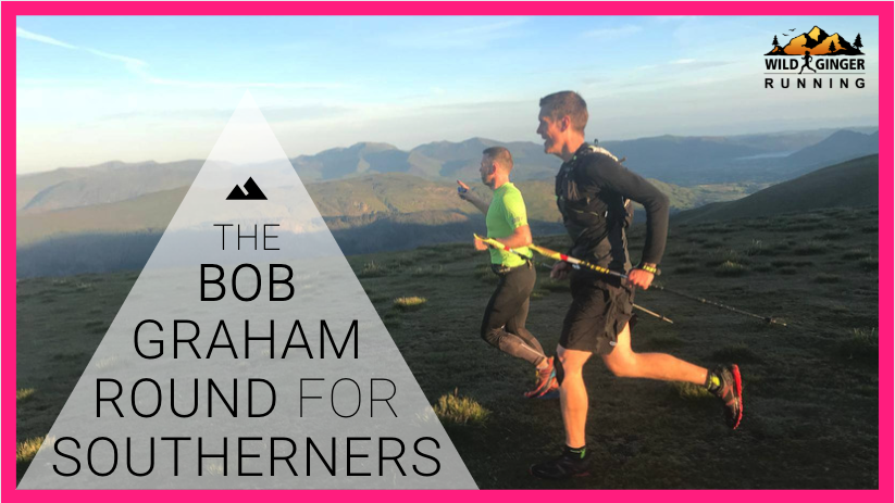 How to do the Bob Graham Round while living in the south of England (nowhere near mountains!)