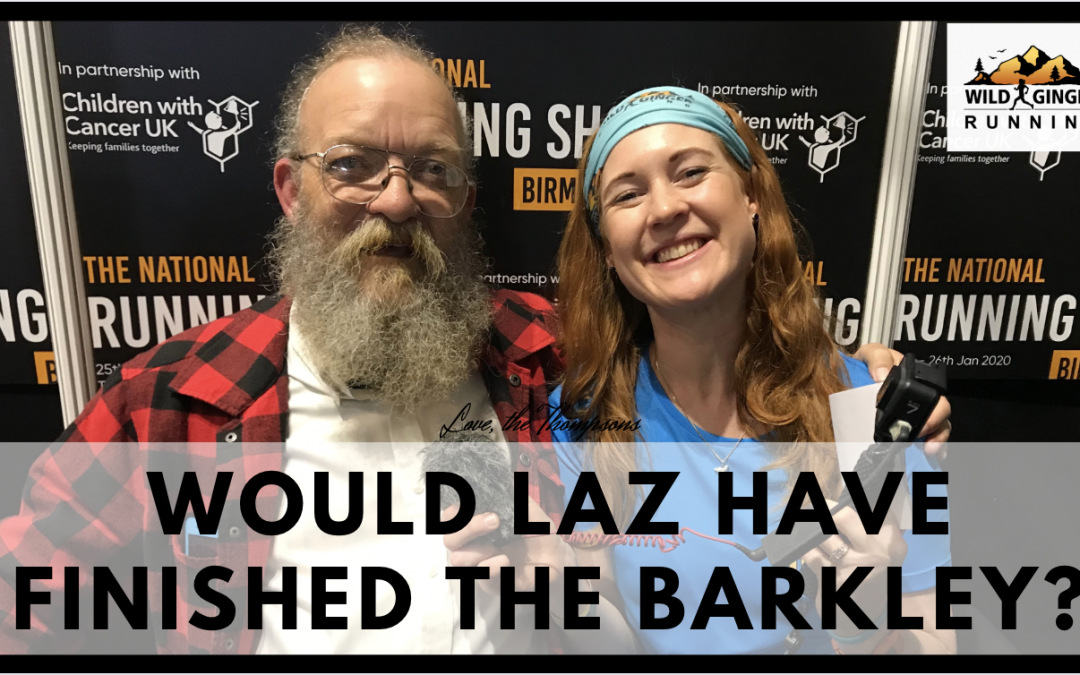 Does Lazarus Lake think he could have finished his own race (the Barkley Marathons) at his peak fitness?