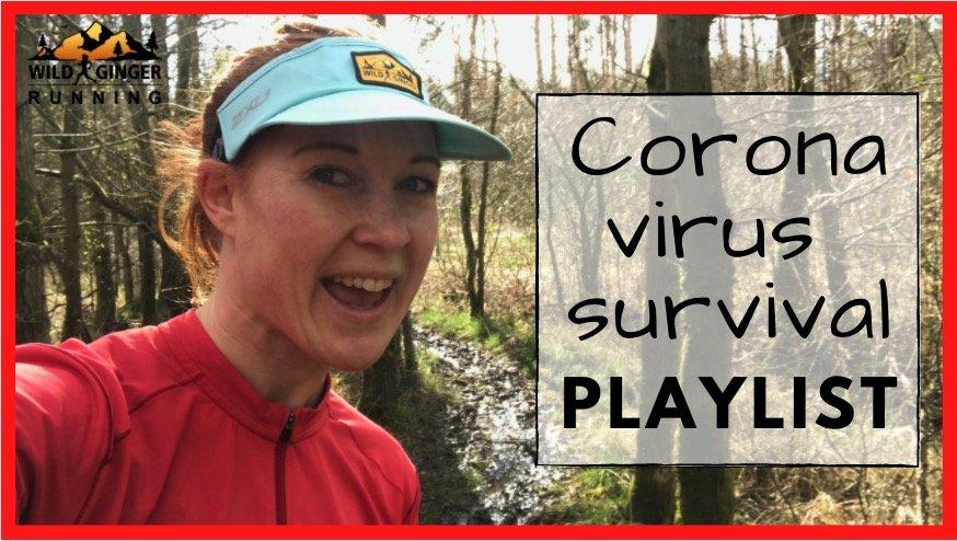 Coronavirus survival playlist