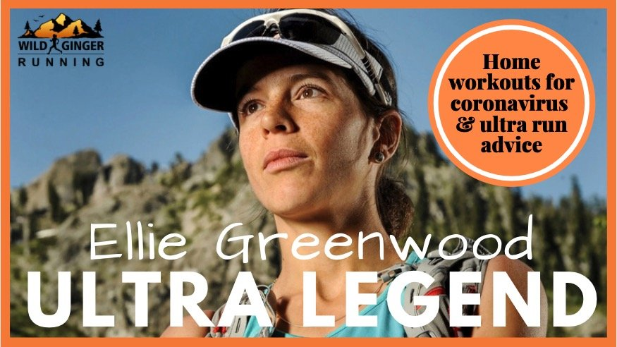 Ellie Greenwood – Western States 100 record holder & ultra running coach shares training advice