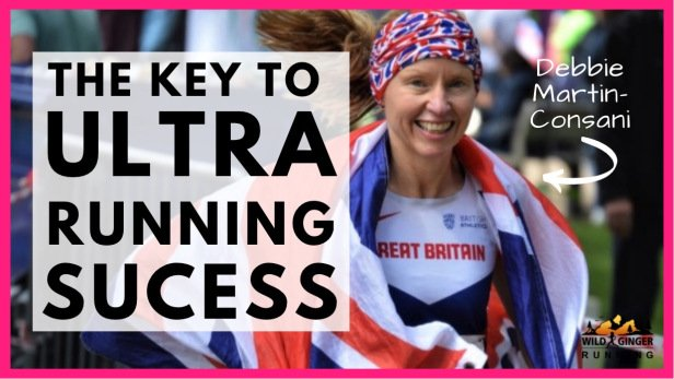The key to ultra running success – Debbie Martin-Consani (BGR, UTMB, TdG, Spine, ML100, GUCR, GB 24hr)