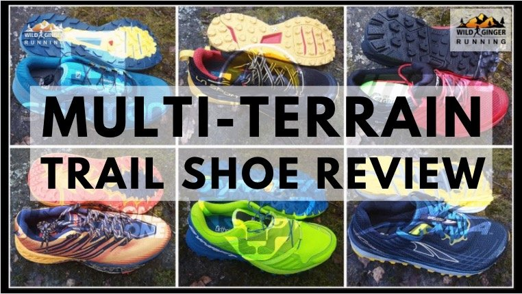 Best MULTI-TERRAIN trail running shoe 2020 (Salomon, Inov-8, La Sportiva, Dynafit, Altra, Hoka)