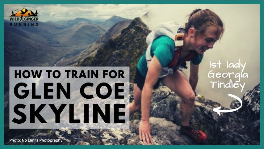 How to train for Glen Coe Skyline – technical ground & downhill with Georgia Tindley (1st lady 2019)