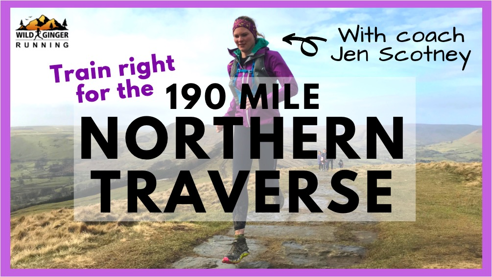 Train right for the Northern Traverse with coach Jen Scotney (PLUS her kit list!)