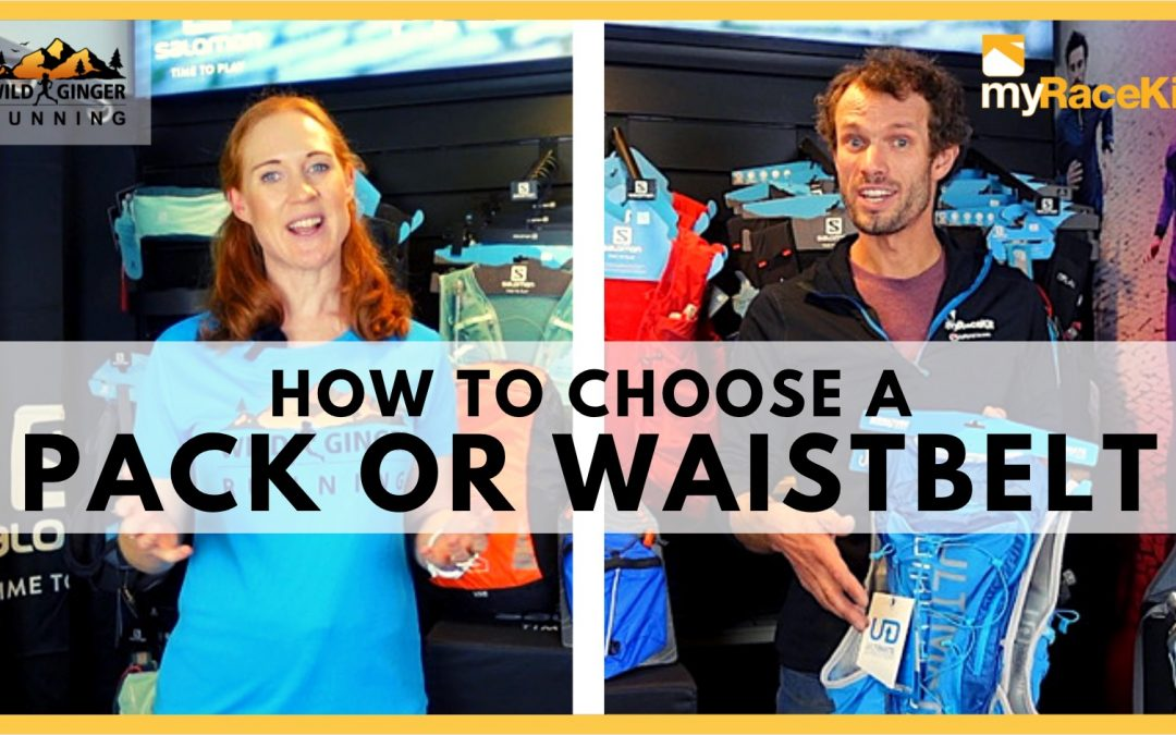 Choose the right RUNNING PACK OR WAISTBELT with expert advice from myRaceKit running stores