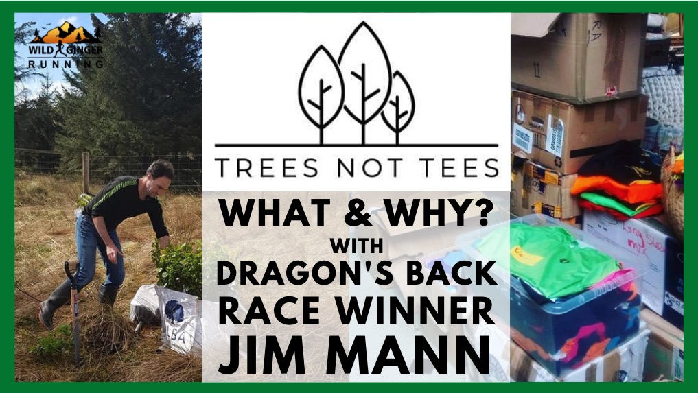 What's Trees Not Tees & why is it vital? Co-founder & Dragon's Back Race winner Jim Mann explains