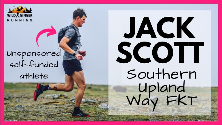 What's it like to be an unsponsored, self-funded athlete breaking FKT's? (Jack Scott shares story)