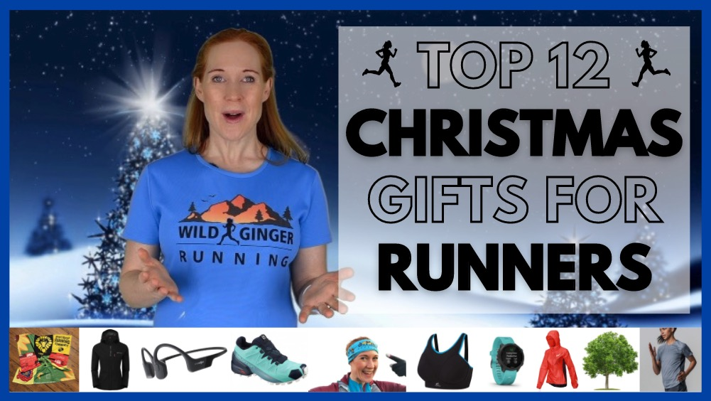 Top 12 Christmas gifts for trail & ultra runners 2020! (PLUS one for the runner who has everything)