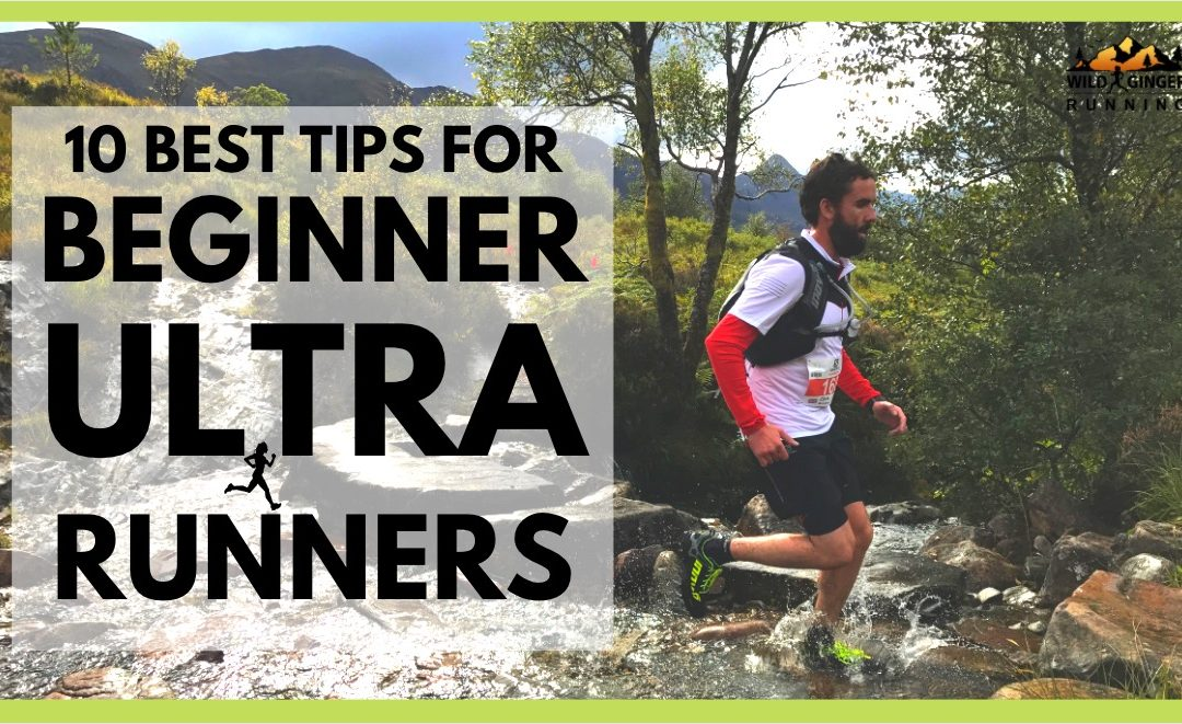 10 best tips for BEGINNER ULTRA RUNNERS – from John Kelly, Camille Herron & more athletes & coaches