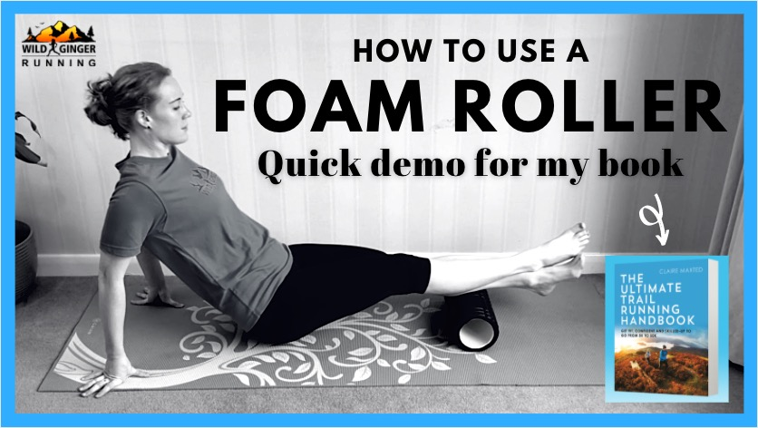 Quick foam rolling demo for trail & ultra runners – from my book The Ultimate Trail Running Handbook