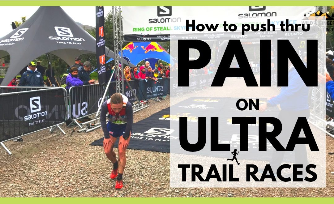 Push through painful, tough lows on ULTRA running races (tips from John Kelly, Camille Herron & more)