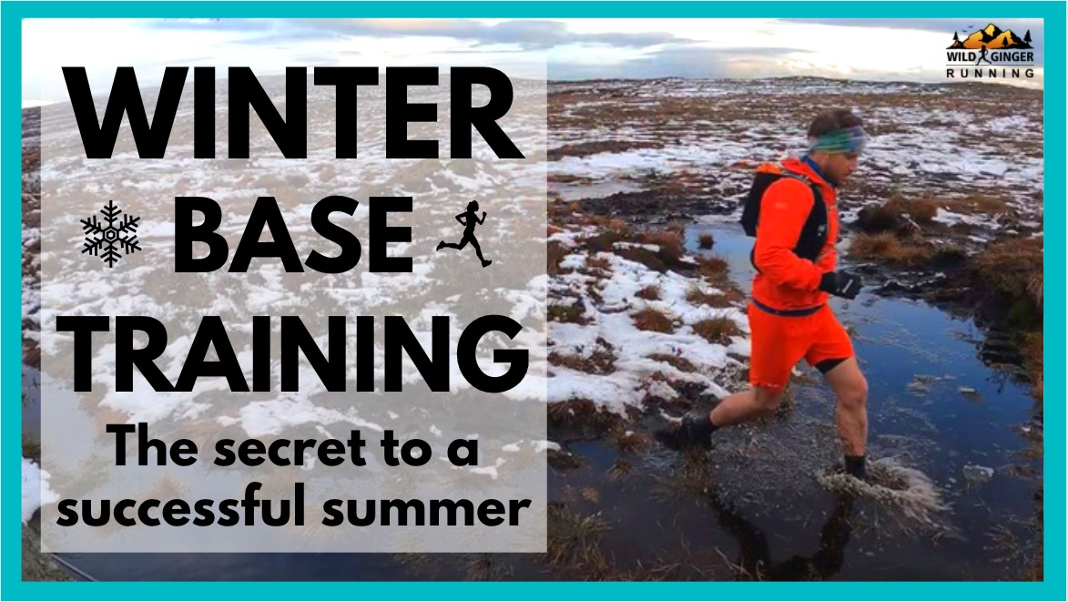 WINTER BASE TRAINING: secret to a successful summer of trail & ultra running (with coach Tim Pigott)