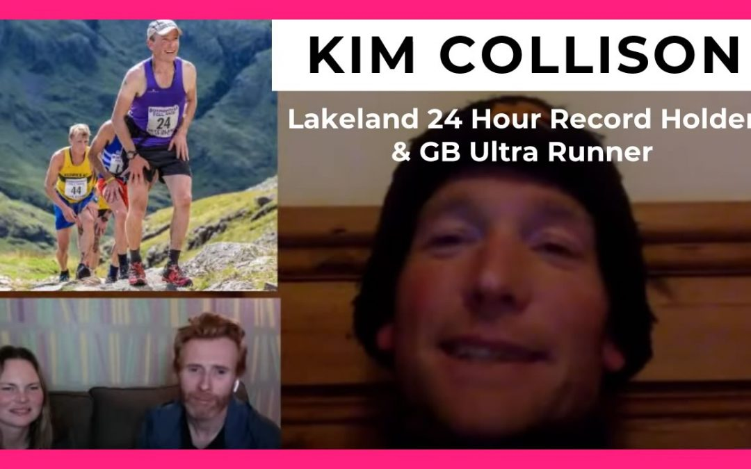 Kim Collison – Lakeland 24 Hour Record Holder & GB Ultra Runner