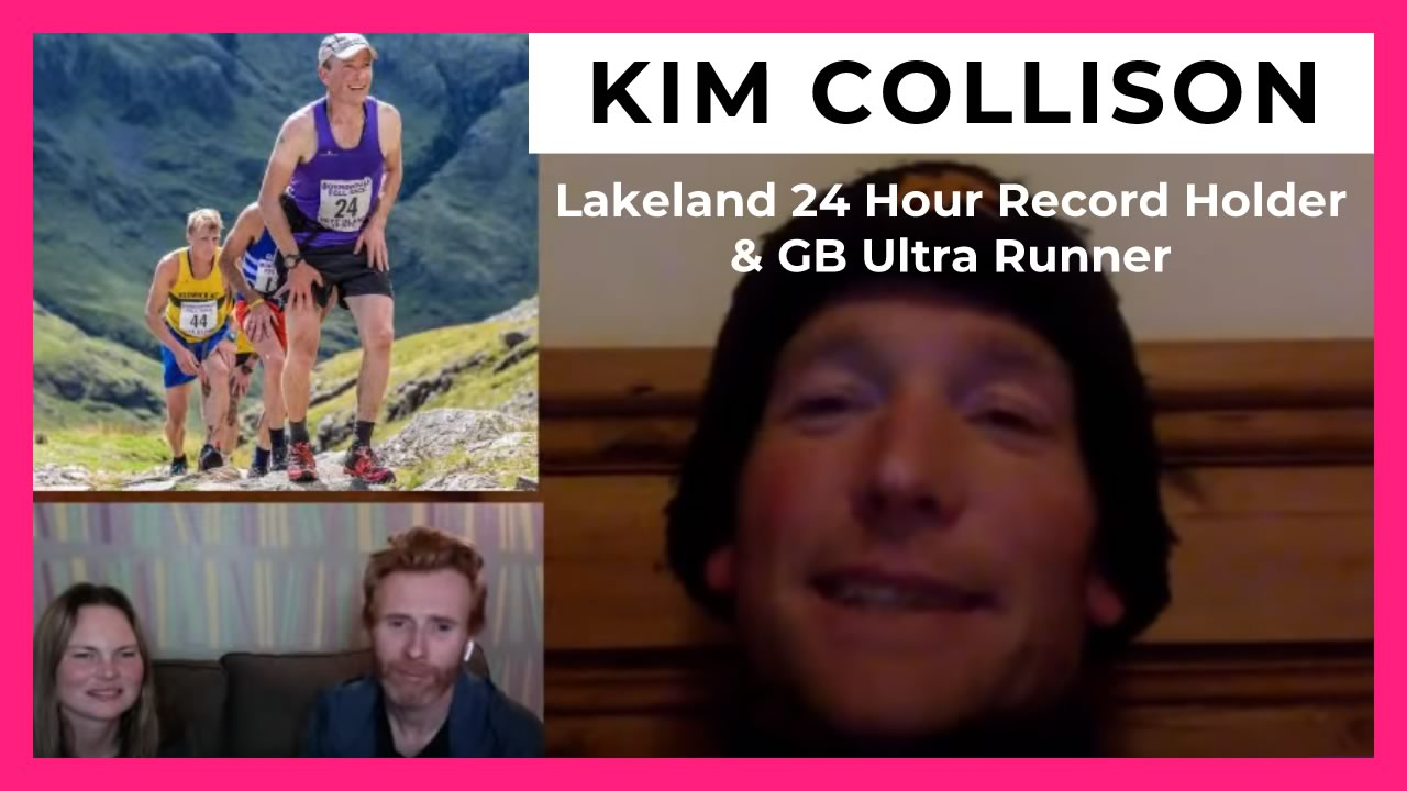 Interview with Kim Collison - Lakeland 24 Hour Record Holder & GB Ultra Runner