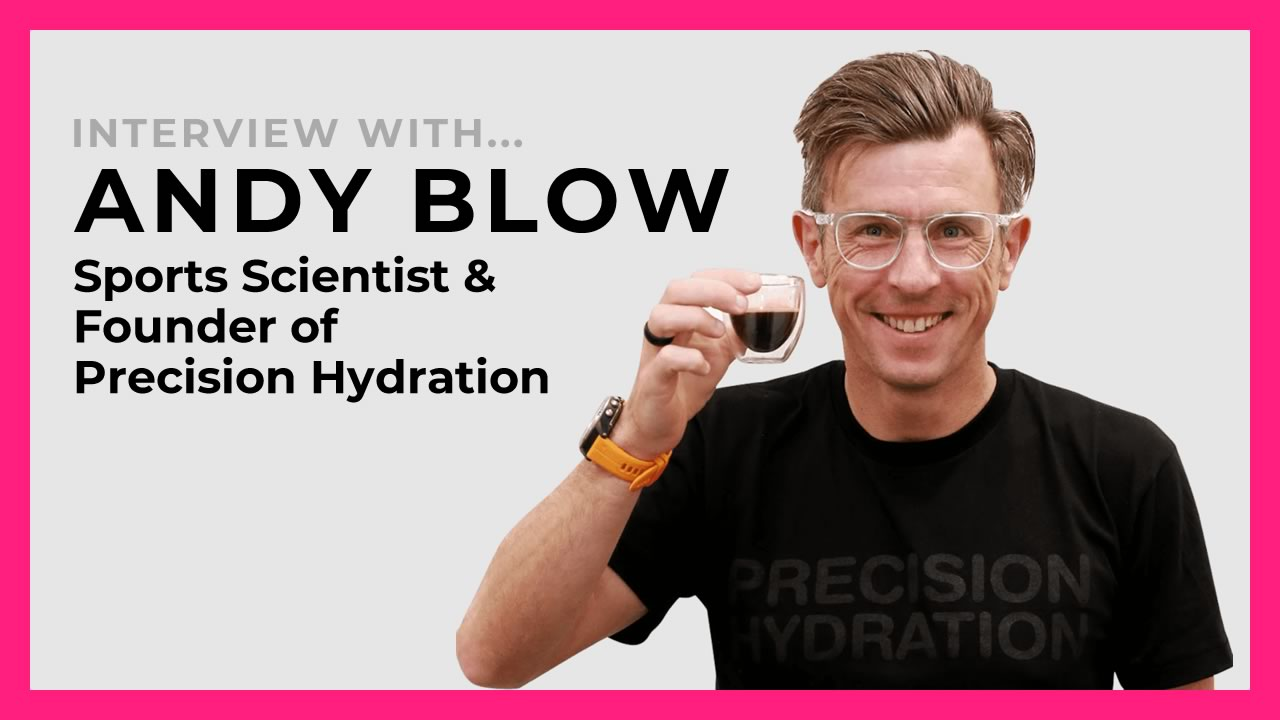 Interview with Andy Blow of Precision Hydration