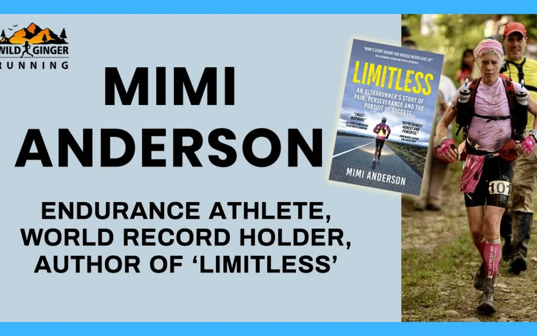 Interview with Mimi Anderson – Ultra Runner, World Record Holder & Author