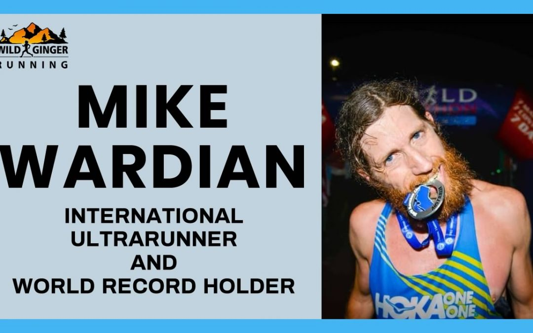 Interview with Mike Wardian – Ultra marathon legend & world record holder