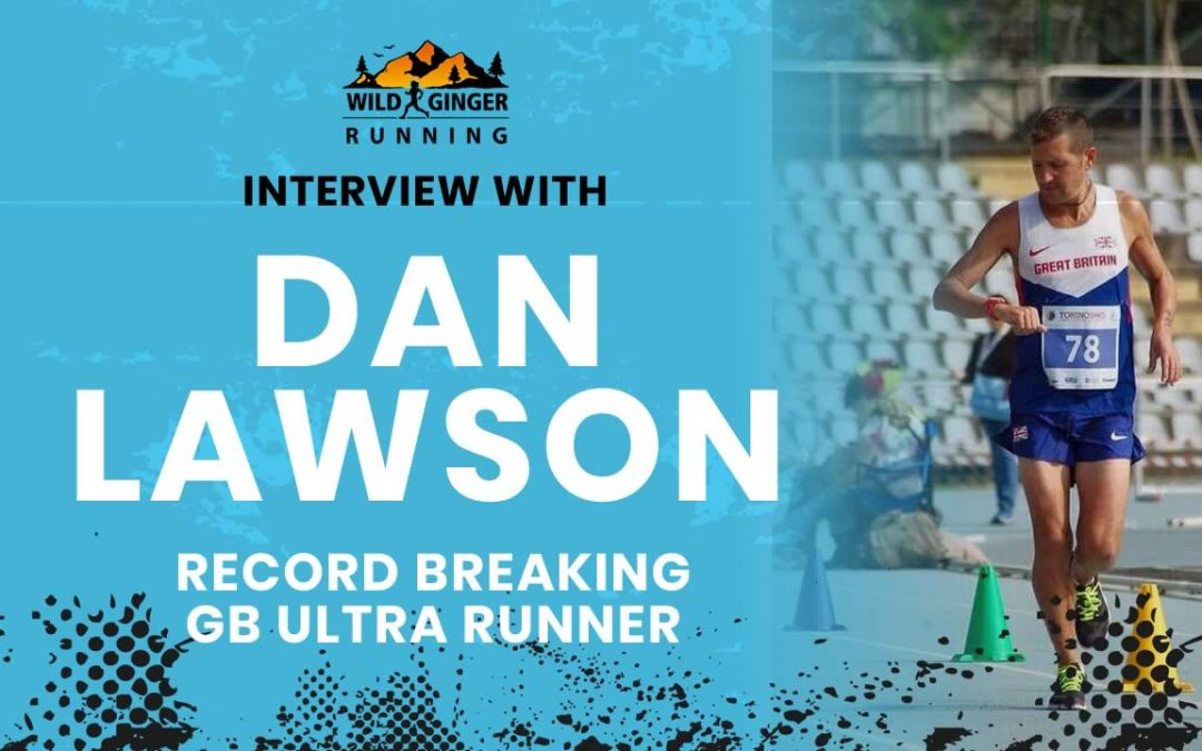 Interview with record holder GB ultrarunner Dan Lawson – How to run 874 miles from Lands End to John o'Groats (LEJOG) in 9 days
