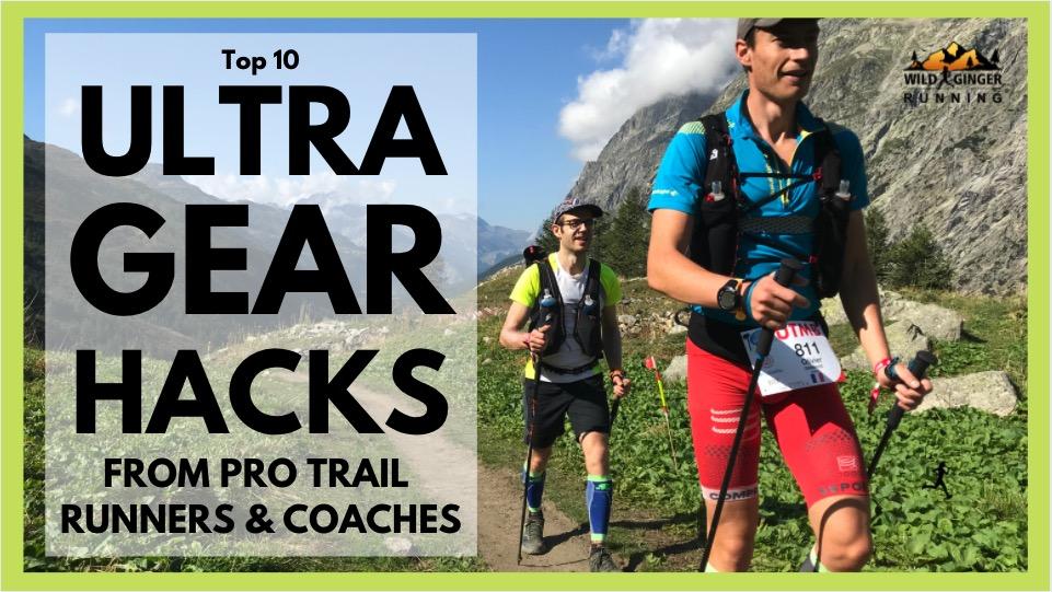 10 best ultra running GEAR tips (kit hacks from pros like John Kelly, Camille Herron & Jon Albon)