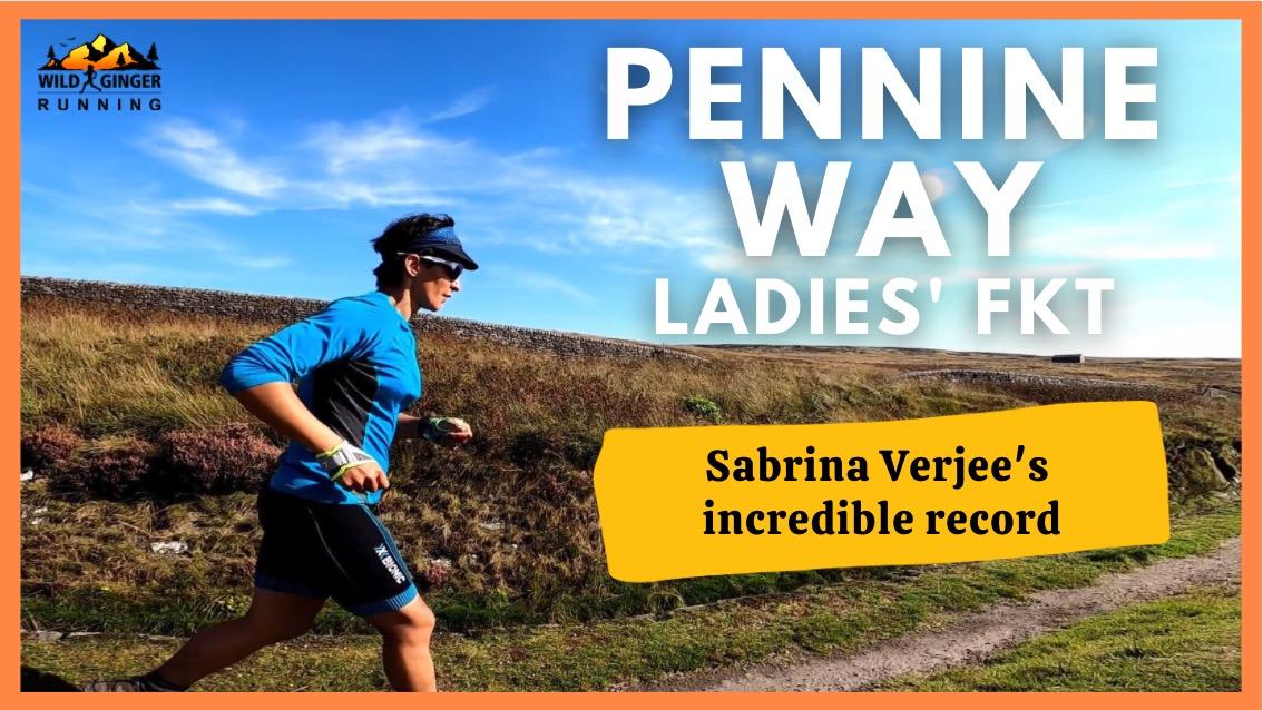 Sabrina Verjee's Pennine Way FKT / record Sept 2020 (part 2 of 2)