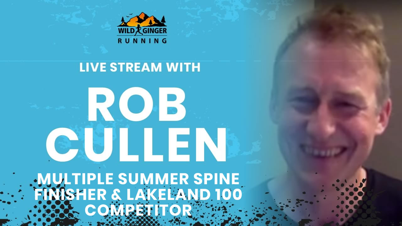 Live Stream with ultra-distance runner Rob Cullen