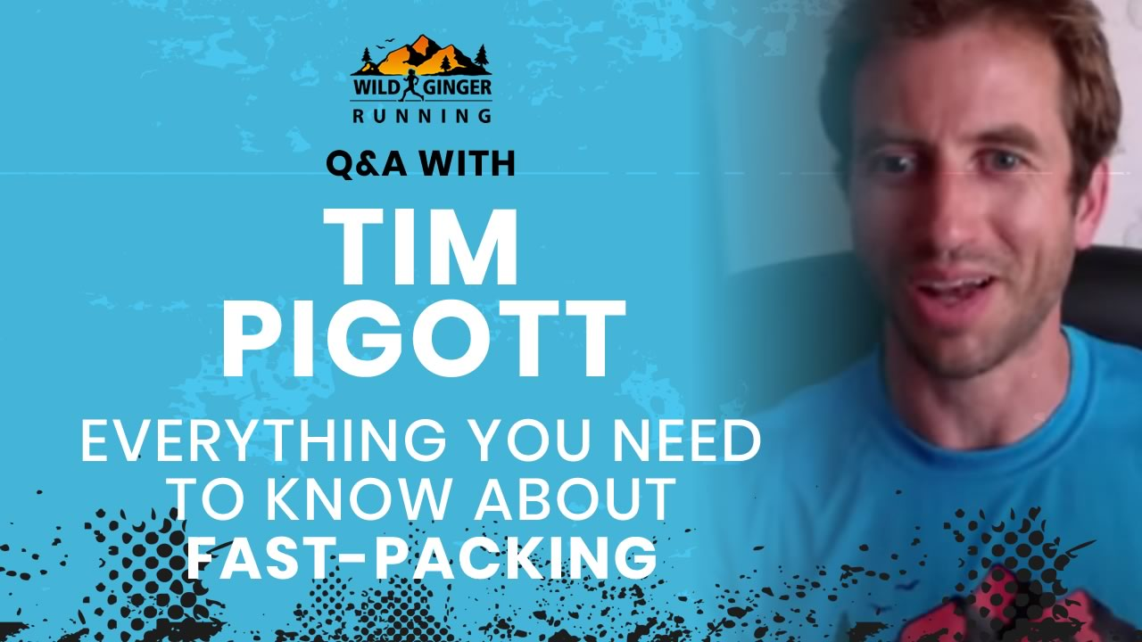 Everything you need to know about fast-packing – hiking fast for runners (with coach Tim Pigott)